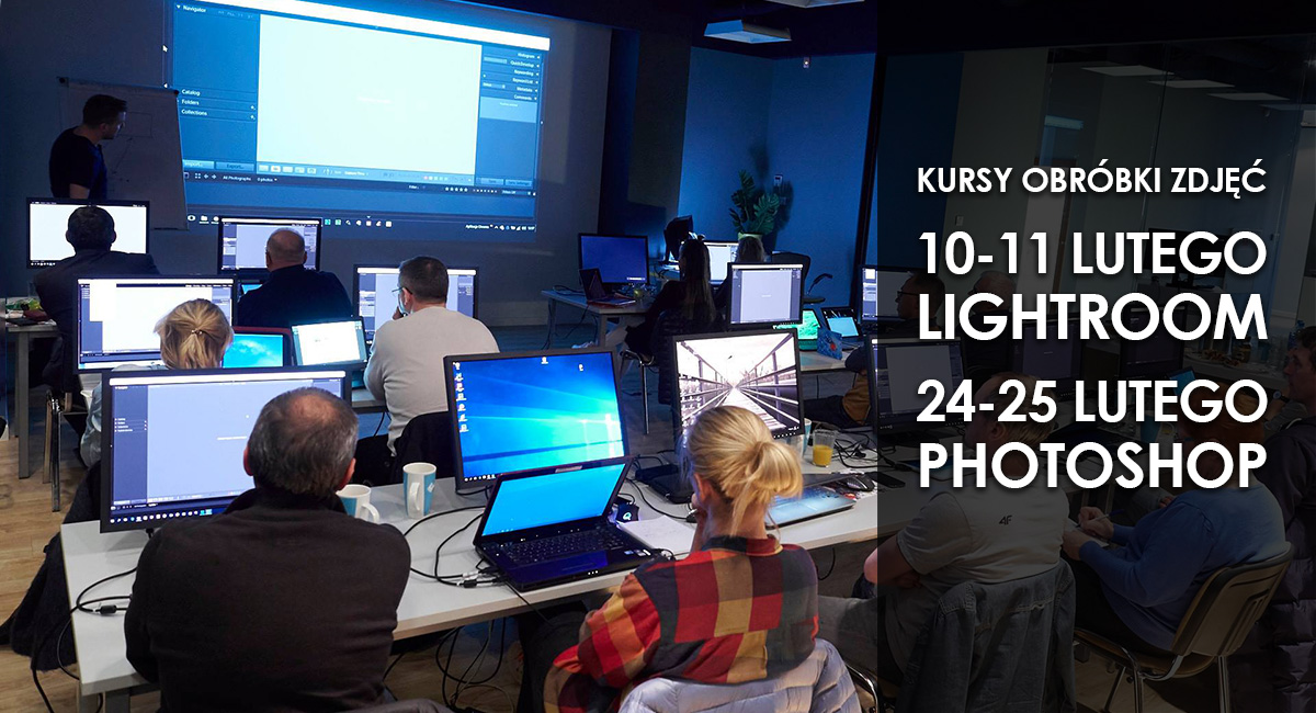 Kursy fotograficzne Adobe Lightroom i Adobe Photoshop